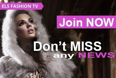 Don't miss any news. Join now ELS Fashion TV Newsletter